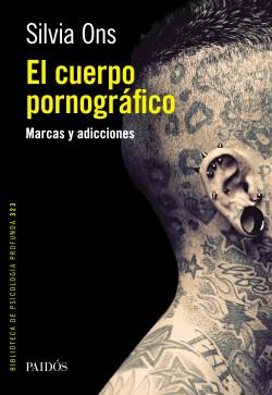 El cuerpo pornográfico