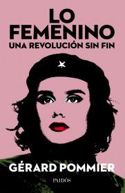 Lo femenino, una revolución sin fin