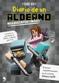 Minecraft. Diario de un aldeano megadesafortunado