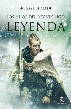 Los hijos del rey vikingo. Leyenda
