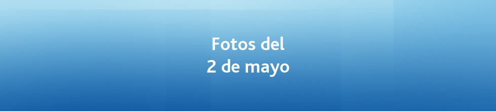 Miércoles 2 de mayo